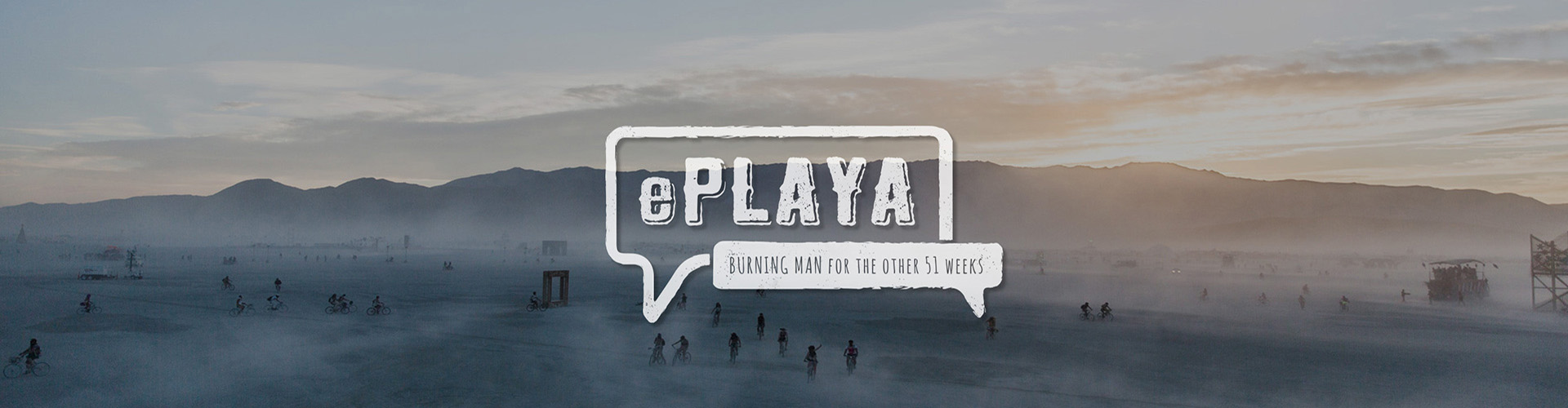 ePlaya: Burning Man for the other 51 weeks